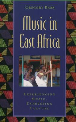 Music in East Africa By Barz, Gregory F.